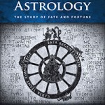 Book Review: Hellenistic Astrology: The Study of Fate and Fortune